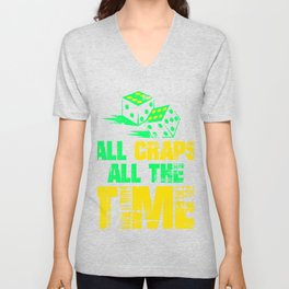 All Craps All The Time Colorful Unisex V-Neck