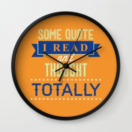 Some Quote Wall Clock