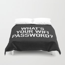 What's your wifi password? Duvet Cover