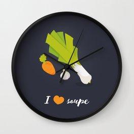 I love soupe Wall Clock
