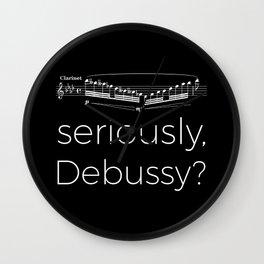 Clarinet - Seriously, Debussy? (black) Wall Clock