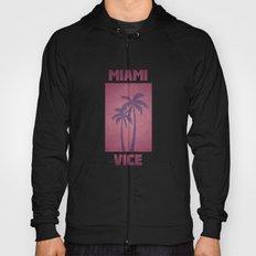 Miami Vice Hoody