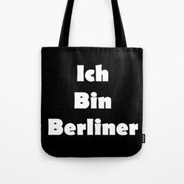 Ich Bin Berliner I am Berlin - Solid White Text Tote Bag