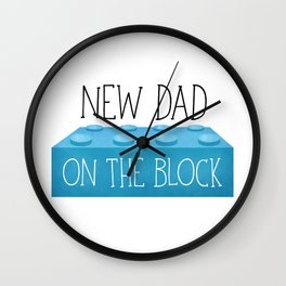 New Dad On The Block Wall Clock
