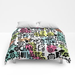 be the change you want to see Comforters