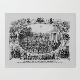 The Result Of The Fifteenth Amendment Canvas Print