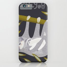Love you – Sloth iPhone Case