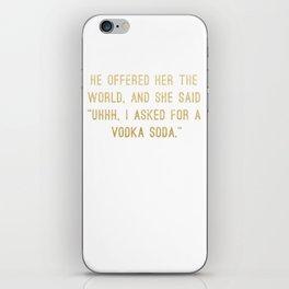 Vodka Soda iPhone Skin