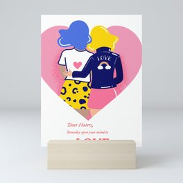 Dear Haters - Someday Open Your Mind to Love Mini Art Print