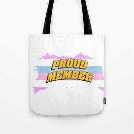 proud member - Gay Pride T-Shirt Tote Bag