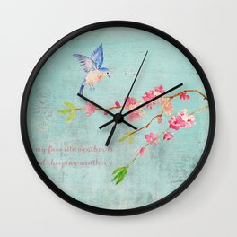 My favorite weather - Romantic Birds Cherryblossoms and Spring Typography on teal Wall Clock