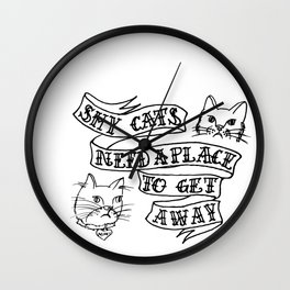 shy cats need a place to get away banner hand drawn illustration humor weird Wall Clock