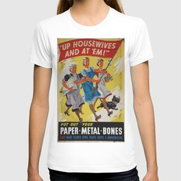 Vintage poster - Up Housewives and at'em T-shirt