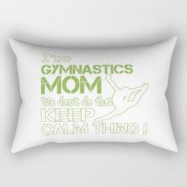 Gymnastics Moms Don't Keep Calm Rectangular Pillow