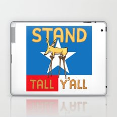 Stand Tall Y'all Laptop & iPad Skin