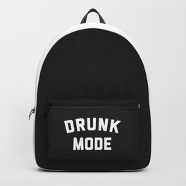 Drunk Mode Funny Quote Backpack