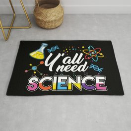 Y'all Need Science Rug