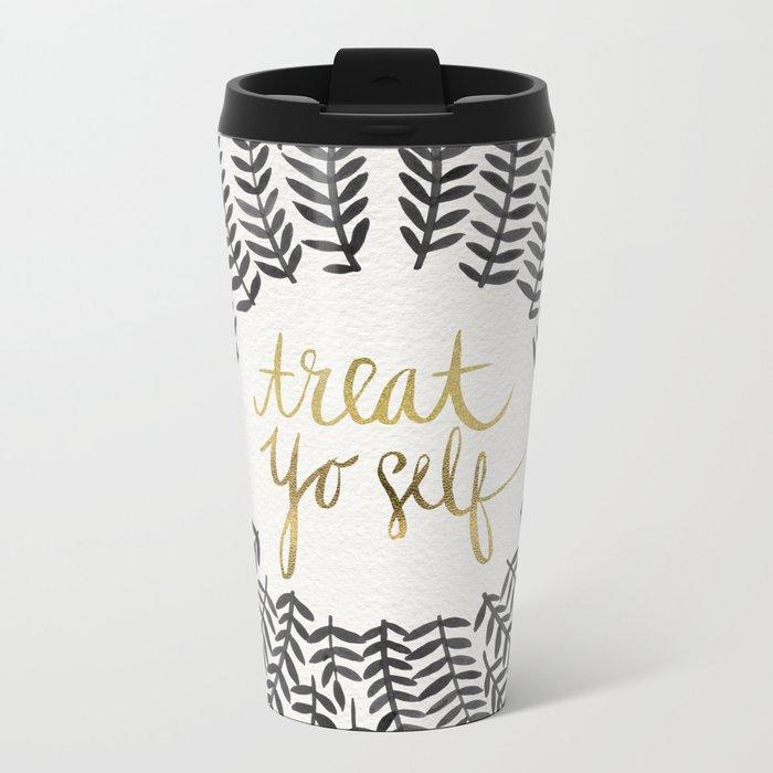Treat Yo Self – Black & Gold Metal Travel Mug