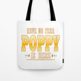 POPPY IS HERE Tote Bag