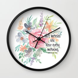 His Mercies are New Every Morning Wall Clock