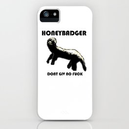 HONEYBADGER iPhone Case