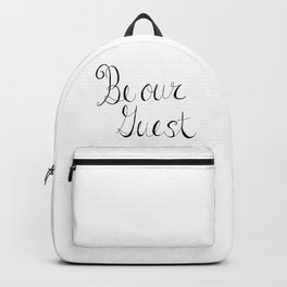 Be Our Guest Backpack