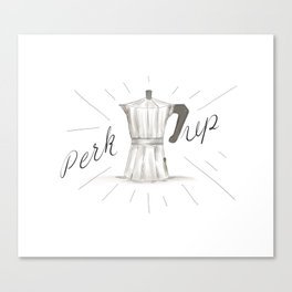 Perk Up Happy Coffee Vibes - Percolator home press caffeine art Canvas Print