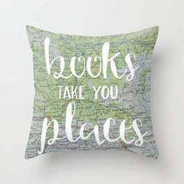 Books Take You Places Throw Pillow