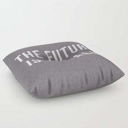 Future Is Female Quote Floor Pillow