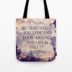 Pretty Amazing  Tote Bag