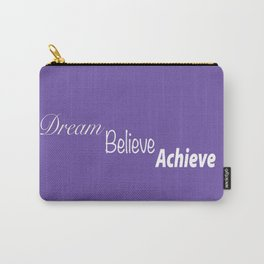 Dream Believe Achieve Ultra Violet Carry-All Pouch