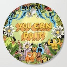YOU CAN DO IT! Cutting Board