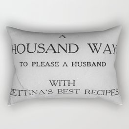 That's a lot of husband pleasing... Rectangular Pillow