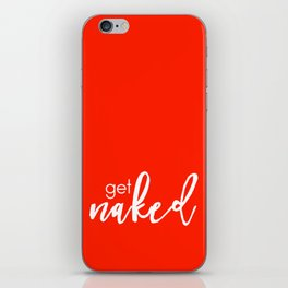 Get Naked // White on Red iPhone Skin