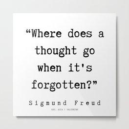 45 |   Sigmund Freud Quotes | 190926 Metal Print