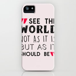 See The World (2) iPhone Case