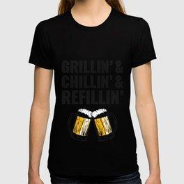 Grillin Chillin Shirt, Grillin Chillin Refillin Beer T-shirt