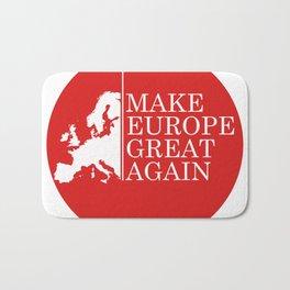 Make Europe Great Again Bath Mat