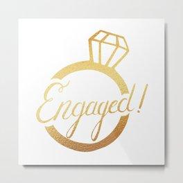 Engaged! Metal Print