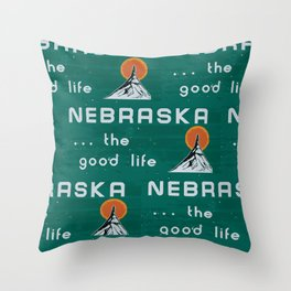 Nebraska. . .the good life! NE pride - Nebraska state sign Throw Pillow