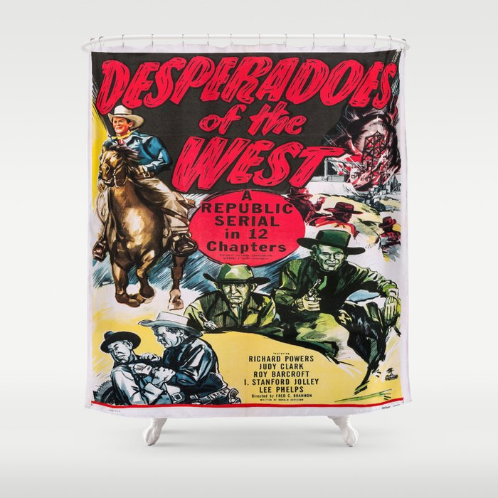 Desperados Of The West Western Movie Poster Shower Curtain By Rodeodays Society6
