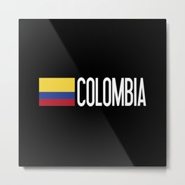 Colombia: Colombian Flag & Colombia Metal Print
