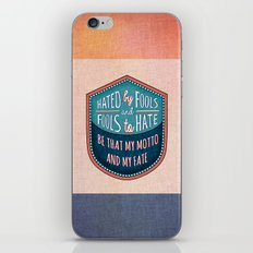 Hated by Fools  iPhone & iPod Skin