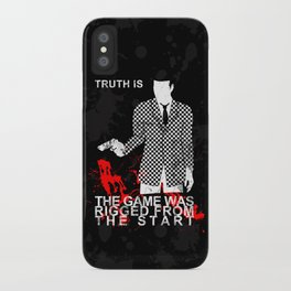 The Game Was Rigged From The Start iPhone Case