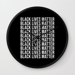 Black Lives Matter Black Lives Matter Wall Clock