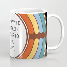 The best way to inspire fresh thoughts is to seal the envelope Coffee Mug