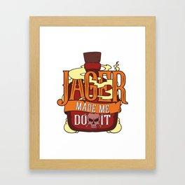Jager Made Me Do It - Funny Alcohol St. Patricks Day Illustration Framed Art Print
