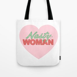 Such A Nasty Woman Tote Bag
