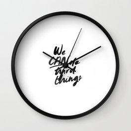We Can Do Hard Things Wall Clock