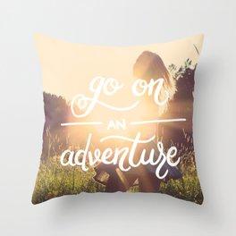 Go on an adventure Throw Pillow